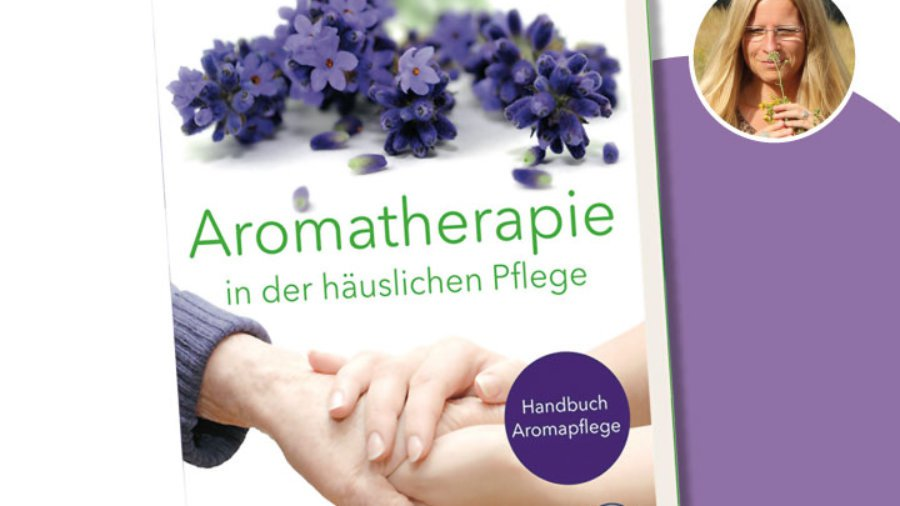 Aromatherapie in der häuslichen Pflege von Sabrina Herber