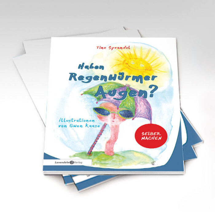 """""""Haben Regenwürmer AUgen?"""" Kinderbuch"""