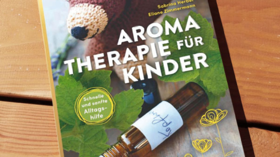 Buch Aromatherapie für Kinder von Sabrina Herber und ELiane Zimmermann
