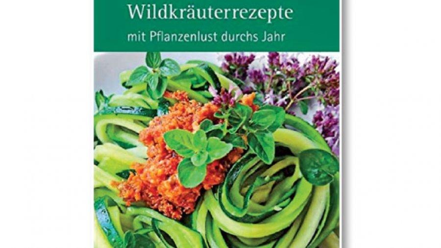 Buchvorstellunge Karin Greiner Wildkräuterrezepte