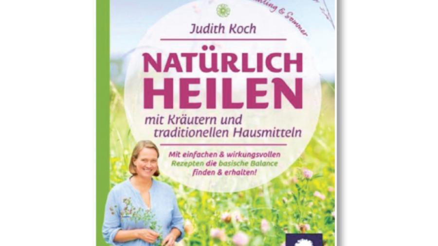 Cover Judith Koch: Natürlich heilen
