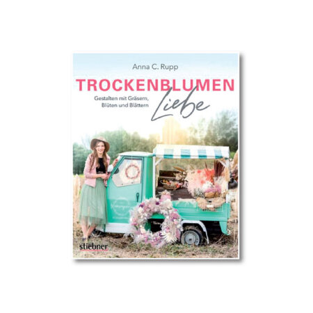 Anna C. Rupp Trockenblumen COVER