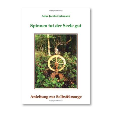 Anke Culemann: Spinnen tut der Seele gut